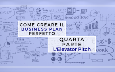 Come creare il Business Plan perfetto – quarta parte