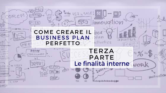 Come creare il business plan perfetto – terza parte
