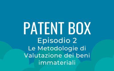 Patent box parte 2 – Le Metodologie di Valutazione dei beni immateriali