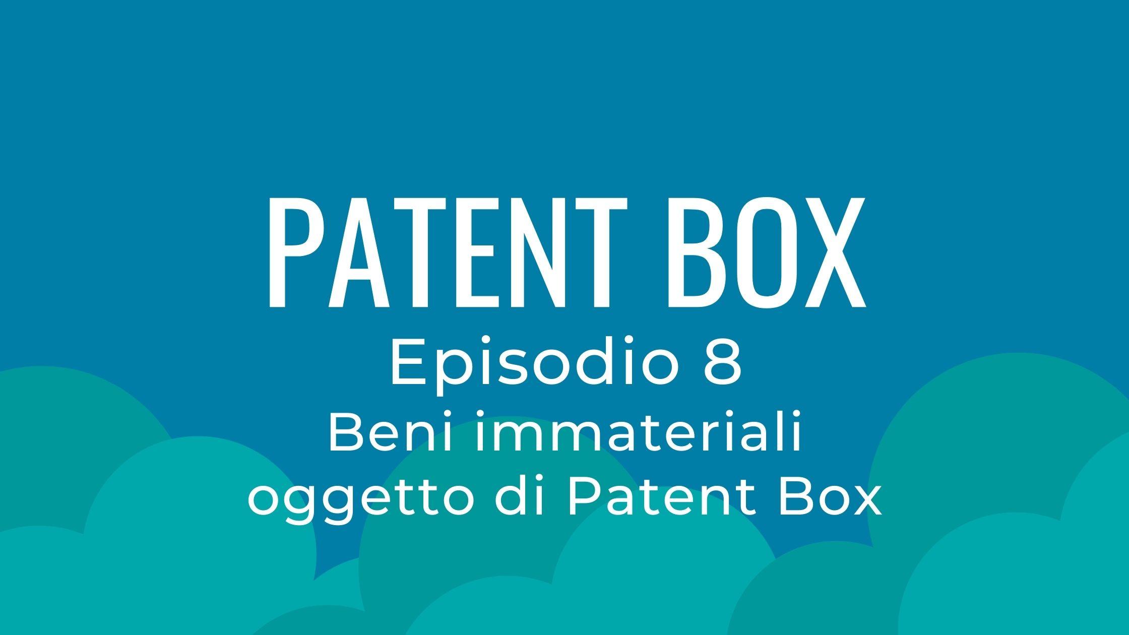 Beni immateriali oggetto di Patent Box