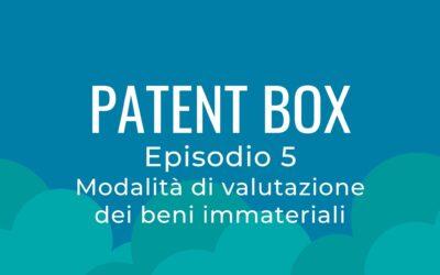 Patent box parte 5 – La valutazione dei beni immateriali parte finale