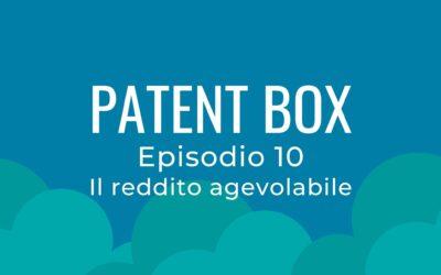 Patent box parte 10 – Il reddito agevolabile